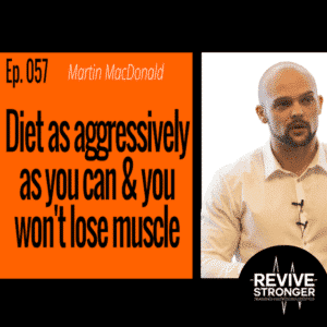 Martin MacDonald Evidence-based nutrition, Revive Stronger