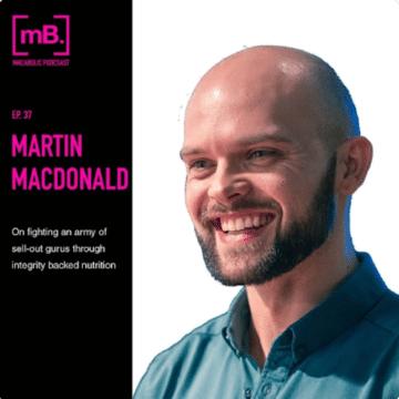 Martin MacDonald Evidence-based nutrition, Macabolic Podcast