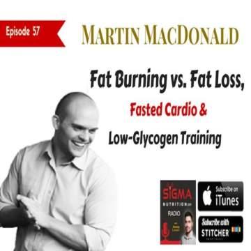 Martin MacDonald Evidence-based nutrition, Sigma Nutrition Radio