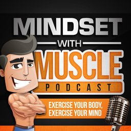 Martin MacDonald Evidence-based nutrition, Mindset with Muscle