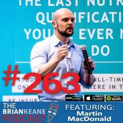 Martin MacDonald Evidence-based nutrition, Brian Keane Fitness Podcast